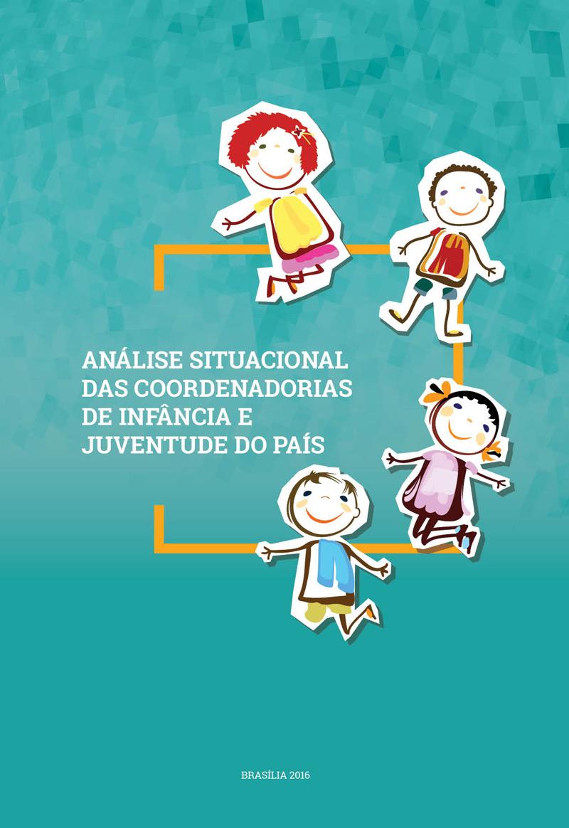 Análise Situacional das Coordenadorias da Infância e da Juventude do País